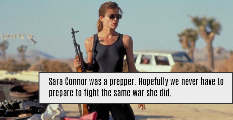 sara connor was a survivalist and prepper